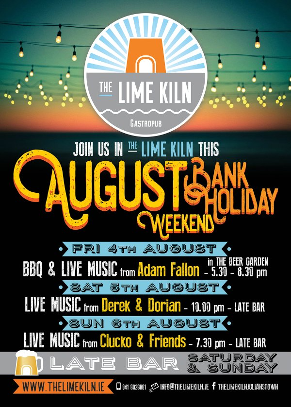 August Bank Holiday Weekend at The Lime Kiln