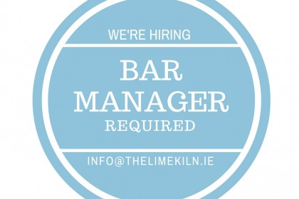 Bar Manager required at The Lime Kiln Julianstown