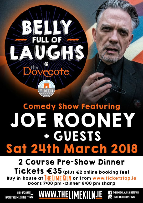 Enjoy dinner and comedy show with Joe Rooney and guests at The Lime Kiln