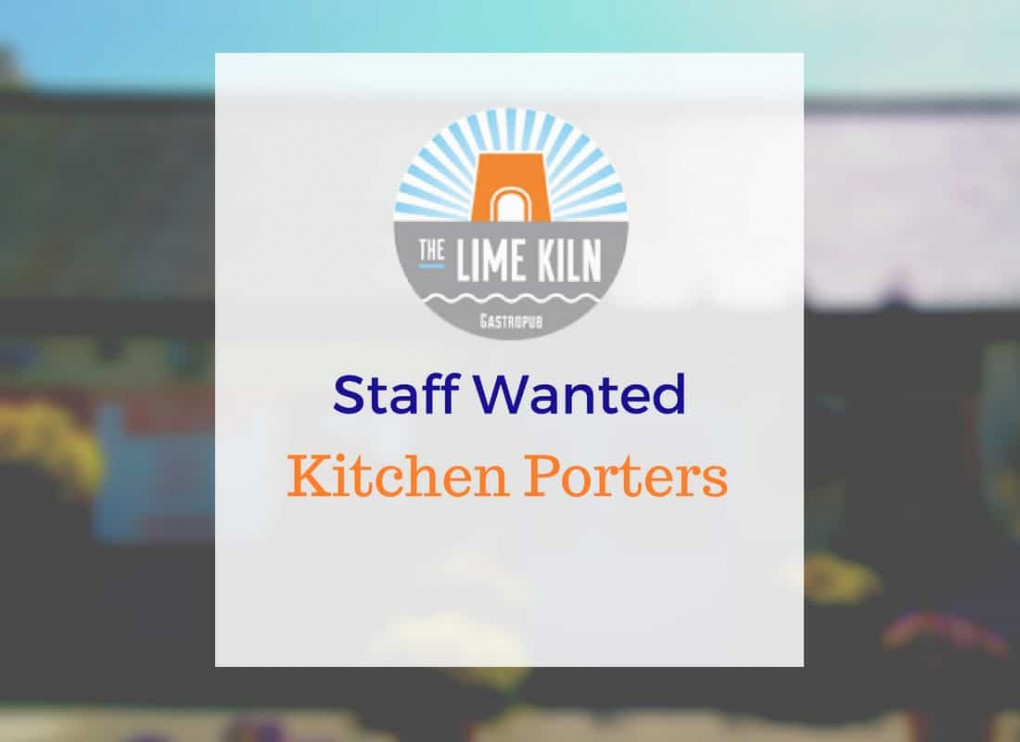 Kitchen Porters required for The Lime Kiln Gastropub