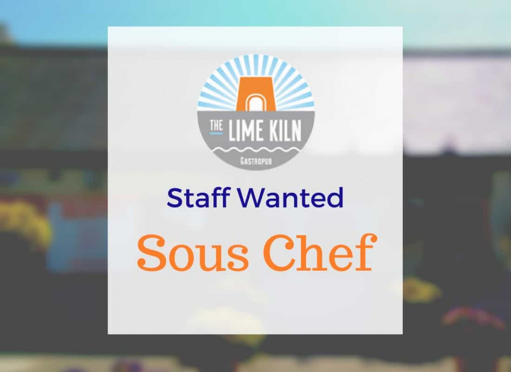 Experienced Sous Chef required for The Lime Kiln Julianstown