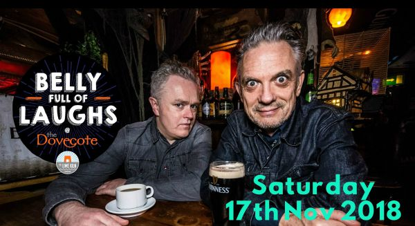 """Enjoy a night of side splitting comedy at The Dovecote as Belly Full of Laughs presents Joe Rooney & Patrick O'Donnell in """"Further Ted"""". Dinner + comedy show"""