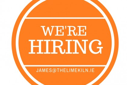 Positions available at The Lime Kiln for experienced personnel