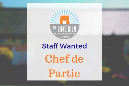 Experienced Chef de Parties required for The Lime Kiln Julianstown