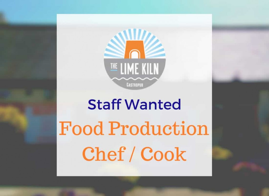 Experienced Food Production Chef required for The Lime Kiln Julianstown